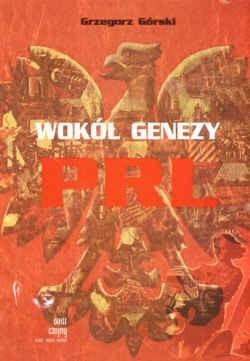 Okładka książki Wokół genezy PRL