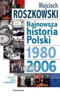 Okładka książki Najnowsza historia Polski. Tom 3, 1980-2006