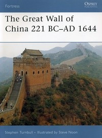 Okładka książki Great Wall of China 221 BC-1644 AD
