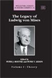 Okładka książki Legacy Ludwig Von Mises 2 Vols