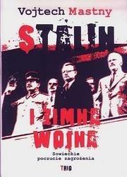 Okładka książki Stalin i zimna wojna. Sowieckie poczucie zagrożenia