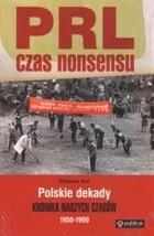 Okładka książki PRL. Czas nonsensu