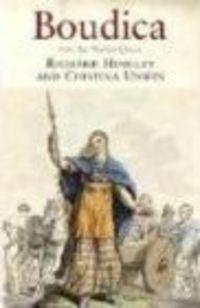 Okładka książki Boudica Iron Age Warrior Queen