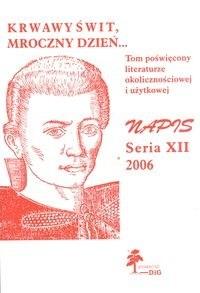 Okładka książki Napis. Seria XII 2006. Krwawy świt, mroczny dzień
