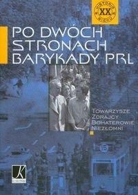 Okładka książki Po dwóch stronach barykady PRL