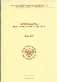 Okładka książki Miscellanea Historico - Archivistica tom XIV