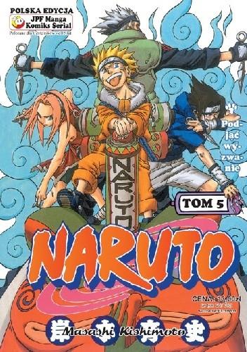 Okładka książki Naruto tom 5 - Podjąć wyzwanie