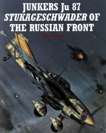 Okładka książki Junkers Ju 87 Stukageschwader of the Russian Front (C.A.#74)