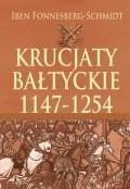 Okładka książki Krucjaty bałtyckie 1147-1254