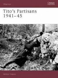 Okładka książki Tito's Partisans 1941-45 (W.#73)