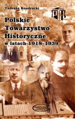 Okładka książki Polskie Towarzystwo Historyczne w latach 1918-1939
