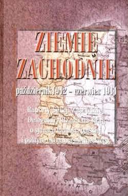 Okładka książki Ziemie zachodnie październik 1942- czerwiec 1944