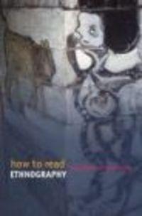Okładka książki How to Read Ethnography