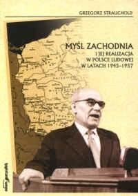 Okładka książki MY L ZACHODNIA i jej realizacja w Polsce Ludowej w latach