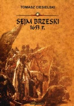 Okładka książki Sejm brzeski 1653 r.