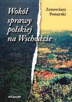 Okładka książki Wokół sprawy polskiej na Wschodzie
