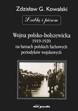 Okładka książki Wojna polsko bolszewicka      na łamach polskich fachowych p