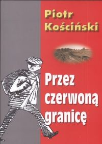 Okładka książki Przez czerwoną granicę