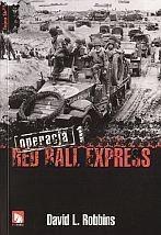 Okładka książki Operacja Red Ball Express. Tom 1