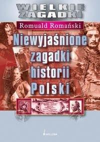 Okładka książki Niewyjaśnione zagadki historii Polski