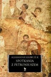 Okładka książki Spotkania z Petroniuszem