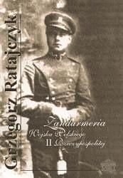 Okładka książki Żandarmeria Wojska Polskiego II Rzeczypospolitej