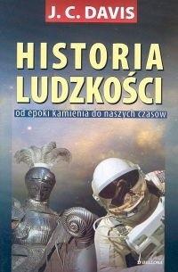 Okładka książki Historia ludzkości. Od epoki kamienia do naszych czasów