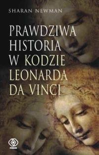 Okładka książki Prawdziwa histora w Kodzie Leonarda Da Vinci