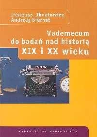 Okładka książki Vademecum do badań nad historią XIX i XX wieku