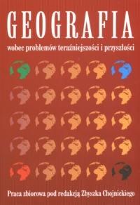 Okładka książki Geografia wobec problemów teraźniejszości i przyszłości