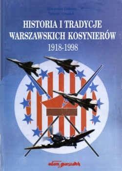 Okładka książki Historia i tradycje Warszawskich Kosynierów