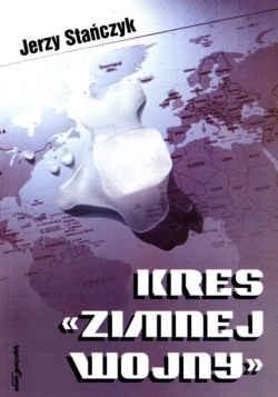 Okładka książki Kres Zimnej Wojny