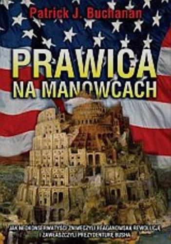 Okładka książki Prawica na manowcach czyli jak niekonserwat