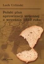 Okładka książki Polski plan aprowizacji wojennej z września 1939 roku