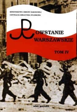 Okładka książki Powstanie Warszawskie. Tom IV