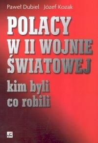 Okładka książki Polacy w II Wojnie Światowej. Kim byli, co robili