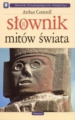 Okładka książki Słownik mitów świata