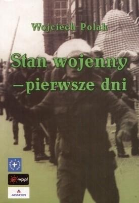 Okładka książki Stan wojenny - pierwsze dni