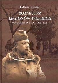 Okładka książki Rotmistrz Legionów Polskich. Wspomnienia z lat 1914-1919