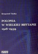 Okładka książki Polonia w Wielkiej Brytanii 1918-1939