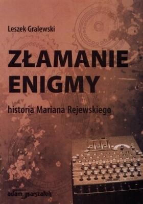 Okładka książki Złamanie Enigmy