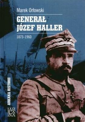 Okładka książki Generał Józef Haller 1873-1960