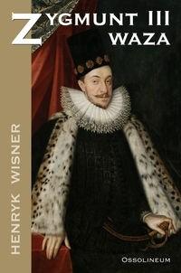 Okładka książki Zygmunt III Waza