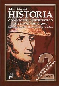 Okładka książki Historia 2. Od Kongresu Wiedeńskiego do I wojny światowej. Część 2