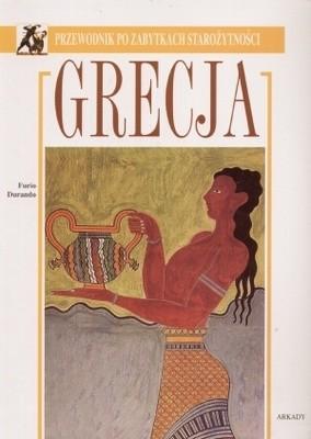Okładka książki Grecja. Przewodnik po zabytkach starożytności