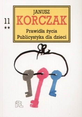 Okładka książki Prawidła życia. Publicystyka dla dzieci, cz. 2