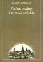Pieśni psalmy i wiersze polskie