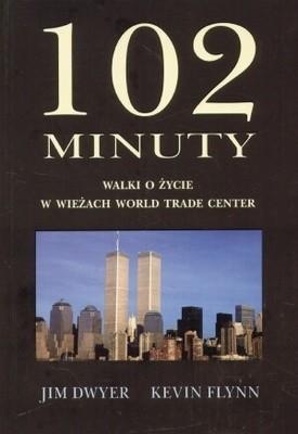 Okładka książki 102 minuty walki o życie w wieżach World Trade Center