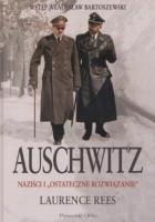 Auschwitz. Naziści i