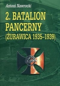 Okładka książki 2 batalion pancerny Żurawica 1935-1939